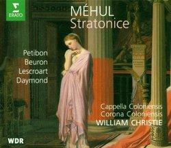 Méhul - Stratonice, opera comique in one act (1792) / Petibon, Beuron, Lescroart, Daymond, Corona & Cappella Coloniensis, Christie