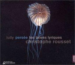 Lully - Persée / Les Talens Lyriques, Rousset