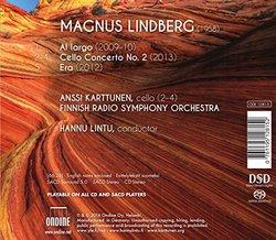 Magnus Lindberg: Al largo - Cello Concerto No. 2 - Era