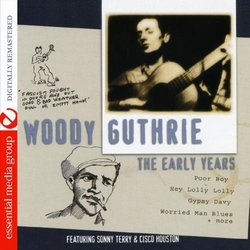 Early Years (Digitally Remastered) - Woody Guthrie