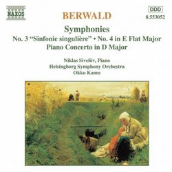 "Berwald: Symphonies No. 3 (""Sinfonie singulière"") & 4; Piano Concerto in D Major"