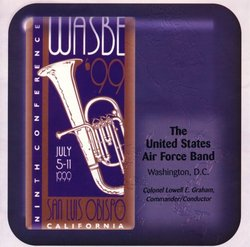1999 WASBE: The United States Air Force Band