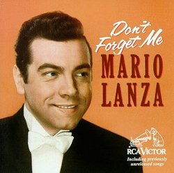 Mario Lanza: Don't Forget Me