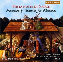 Per la Notte di Natale: Concertos and Cantatas for Christmas
