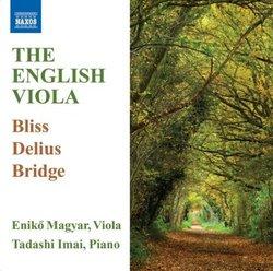 The English Viola (Works By Bliss/ Delius/ Bridge)