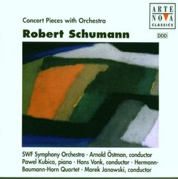 Schumann: Concert Pieces with Orchestra