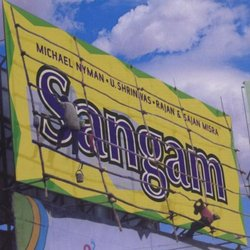Sangam: Michael Nyman Meets Indian Masters