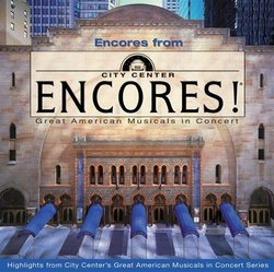 Encores from Encores!