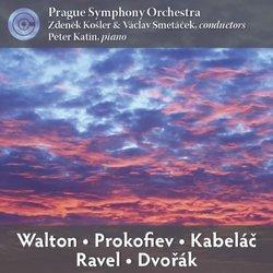 Prague Symphony Orchestra: Walton / Prokofiev / Ravel / Kabelac / Dvorak