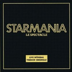 Starmania: Le Spectacle (1979 Live French Cast)