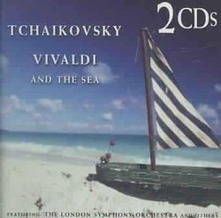 Tchaikovsky & Vivaldi & The Sea
