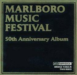 Marlboro Music Festival 50th Anniversary Album