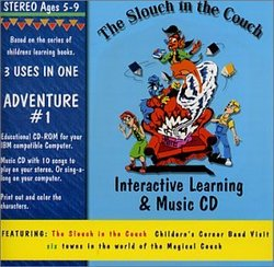 The Slouch In The Couch Interactive Learning & Music CD