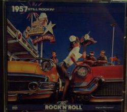 The Rock 'n' Roll Era: 1957 Still Rockin' (Time Life Music)