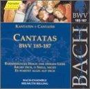 Bach: Cantatas, BWV 185-187