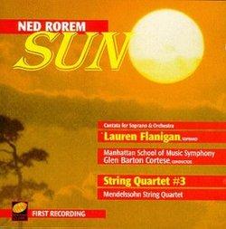 Ned Rorem: Sun; String Quartet No. 3