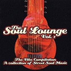 Soul Lounge 1: Vibe Compilation