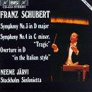Schubert: Symphonies 3 & 4 / Italian Overture