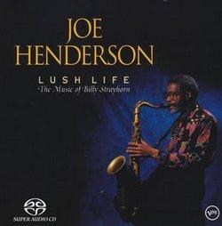Lush Life: The Music of Billy Strayhorn