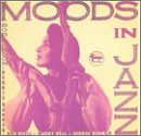 Moods In Jazz/Reflections In Jazz [2 on 1]