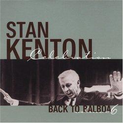 Back to Balboa: Tribute to Stan Kenton, Vol. 6