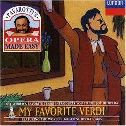 Pavarotti's Opera Made Easy: My Favorite Verdi