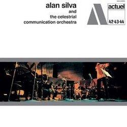 Alan Silva & The Celestial Communication Orchestra
