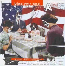 Kiss My Ass-Kiss Tribute