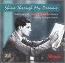 Shine Through My Dreams: Memories of Ivor Novello Shows