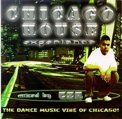Chicago House Experience