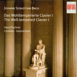 Bach: Das Wohltemperierte Clavier I [The Well-Tempered Clavier, Book 1]
