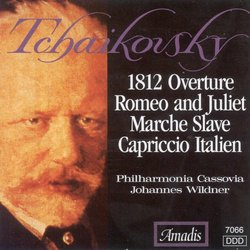 Tchaikovsky: 1812 Overture; Romeo and Juliet; Marche Slave; Capriccio Italien