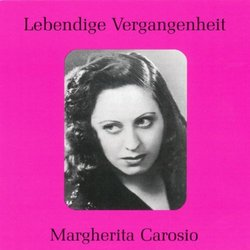 Lebendige Vergangenheit: Margherita Carosio