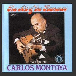 The Art Of The Flamenco Featuring Carlos Montoya
