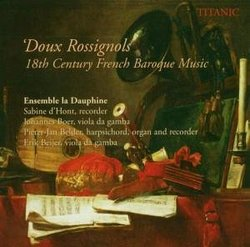 Doux Rossignols: 18th Century French Baroque Music