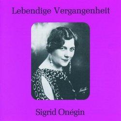 Lebendige Vergangenheit: Sigrid Onégin