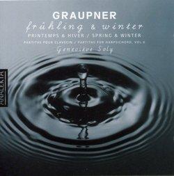 Graupner: Frühling & Winter Partitas for Harpsichord Vol.6