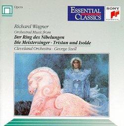 Wagner: Orchestral Music from Der Ring des Nibelungen Die Meistersinger - Tristan und Isolde