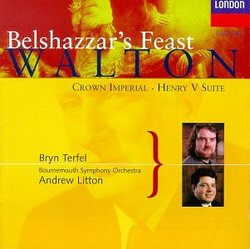 William Walton: Belshazzar's Feast/Suite From Henry V/Crown Imperial (Coronation March)