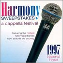 Harmony Sweepstakes: A Cappella Festival 1997