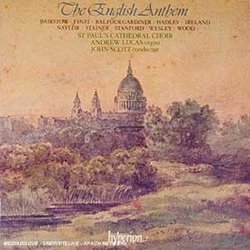 The English Anthem (Volume 1) - Anthems by Bairstow, Wood, Stanford, Stainer, Finzi, Balfour Gardiner - St. Paul's Cathedral Choir