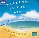 Walking in Air