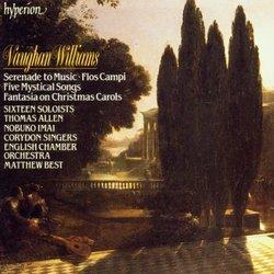 Vaughan Williams - Serenade to Music · Five Mystical Songs · Fantasia on Christmas Carols · Flos Campi / Sixtieen Soloists · Thomas Allen · Nobuko Imai · Corydon Singers · ECO · Matthew Best