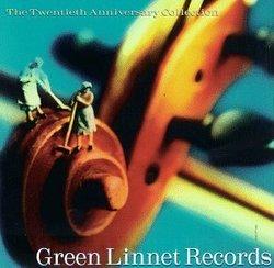 Green Linnet Twentieth Anniver