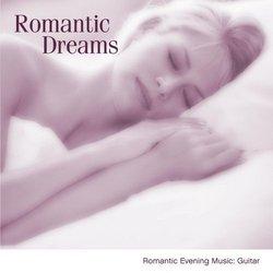 Romantic Dreams: Romantic Evening Music-Guitar