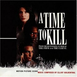 A Time To Kill: Motion Picture Score