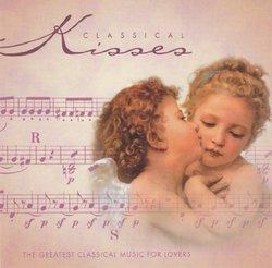 Classical Kisses