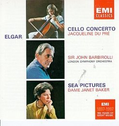 Elgar: Cello Concerto & Sea Pictures; Jacqueline Du Pre
