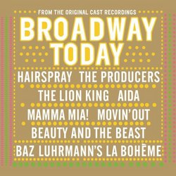 Broadway Today [From the Original Cast Recordings]
