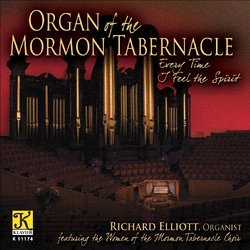 Every Time I Feel the Spirit: Organ of the Mormon Tabernacle